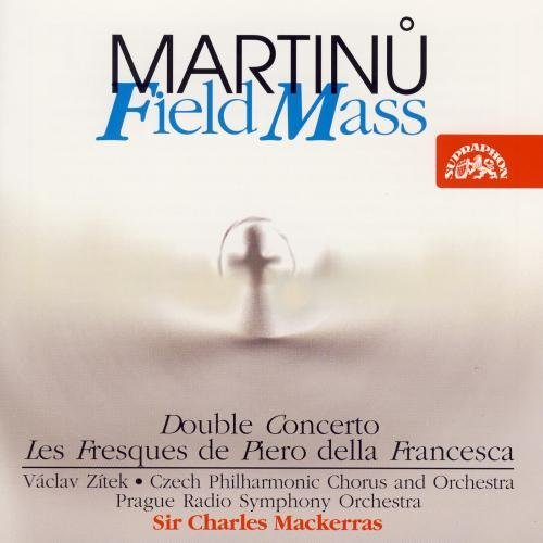 Zitek Prague Rso Mackerras Etc Martinu Field Mass Double Conc