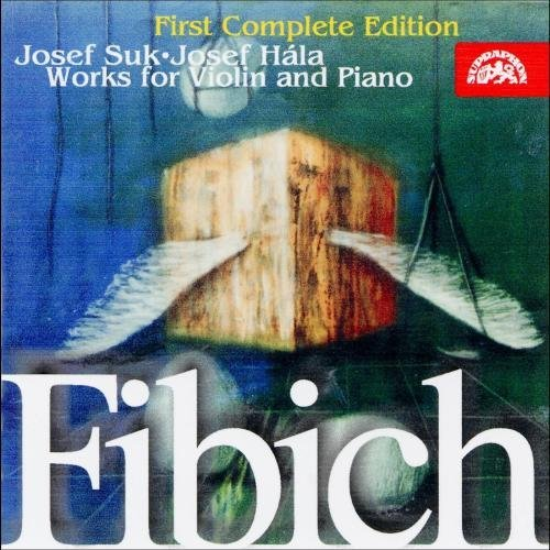 Suk Hala Fibich Works For Violin&piano
