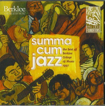 Summa Cum Jazz Best Of Berklee College Of Music