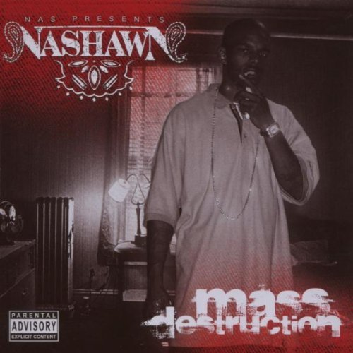 Nashawn Mass Destruction Explicit Version