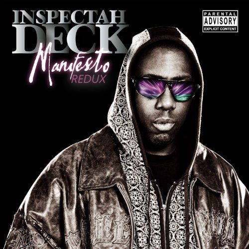 Inspectah Deck Manifesto Redux Explicit Version