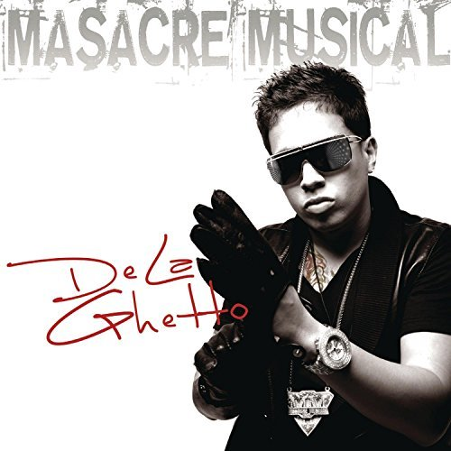 De La Ghetto Masacre Musical