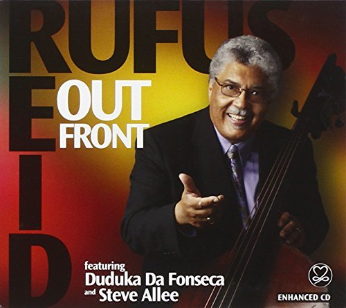 Rufus Reid Out Front