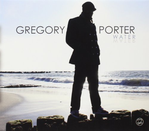 Gregory Porter Water