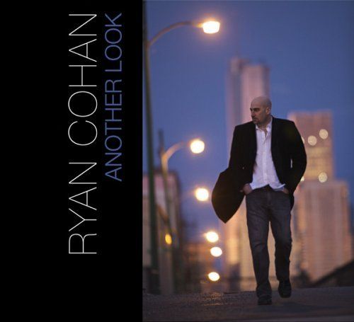 Ryan Cohan Another Look