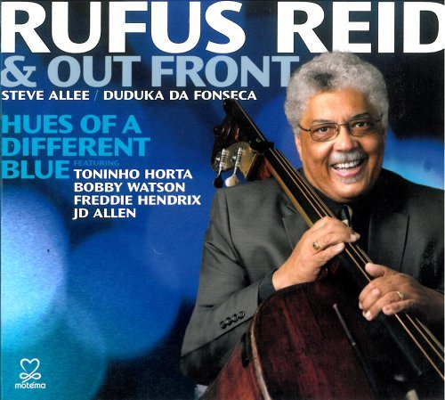 Rufus Reid Hues Of A Different Blue