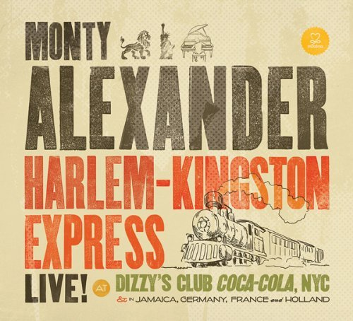 Monty Alexander Harlem Kingston Express Live