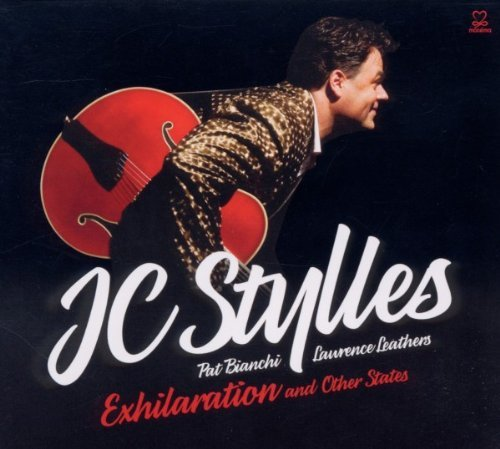 Jc Stylles Exhilaration & Other States Digipak