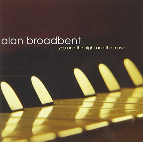 Alan Broadbent You & The Night & The Music