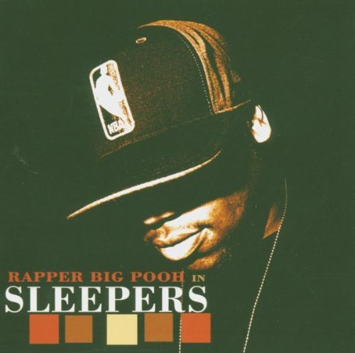 Big Pooh Sleepers Explicit Version