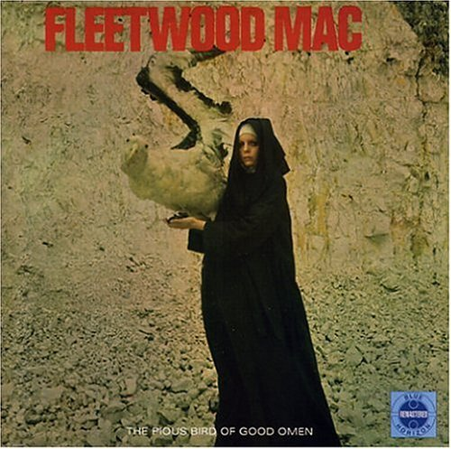 Fleetwood Mac Pious Bird Of Good Omen Incl. Bonus Tracks Remastered