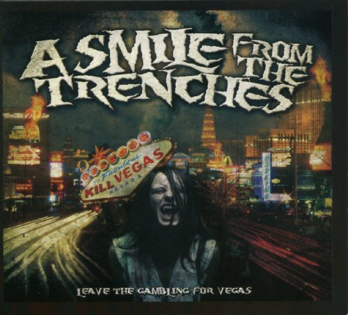 Smile From The Trenches Leave The Gambling For Vegas Explicit Version