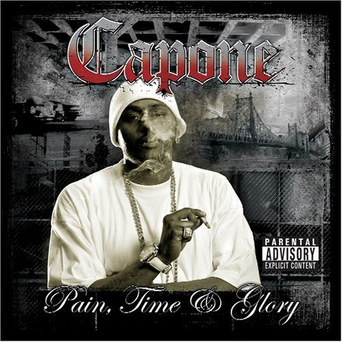 Capone Pain Time & Glory Explicit Version