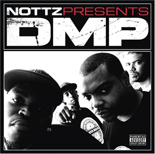 Nottz Presents Dmp Mixtape Explicit Version