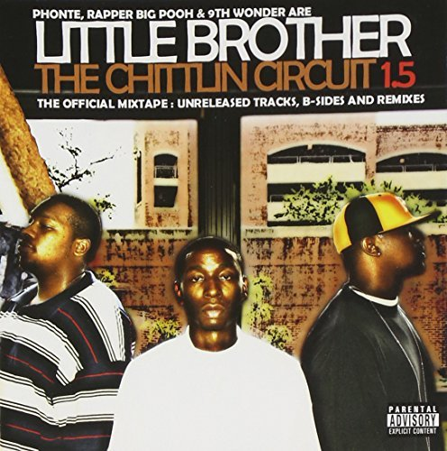 Little Brother Chitlin Circuit Explicit Version