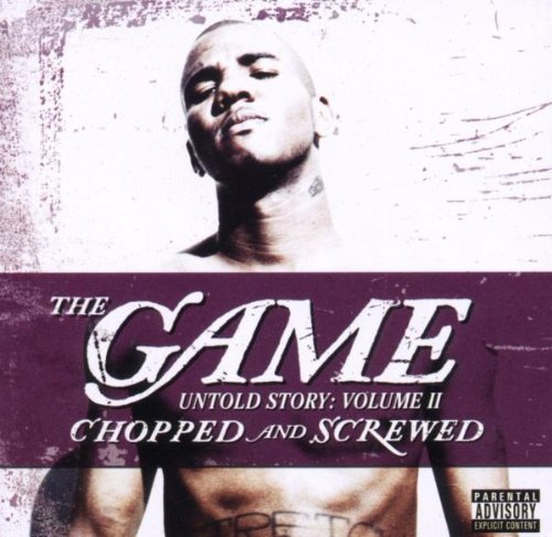 Game Untold Story Chopped & Screwed Explicit Version Screwed Version
