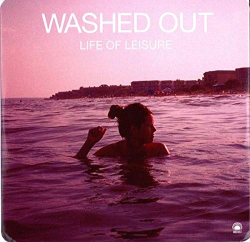 Washed Out Life Of Leisure