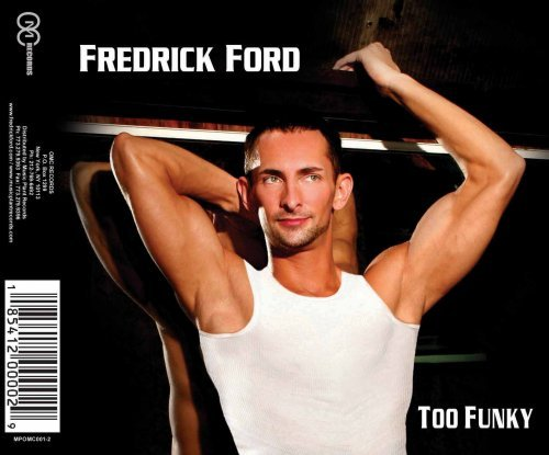 Fredrick Ford Too Funky