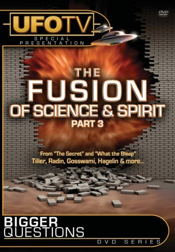 Fusion Of Science & Spirit Bigger Questions Nr