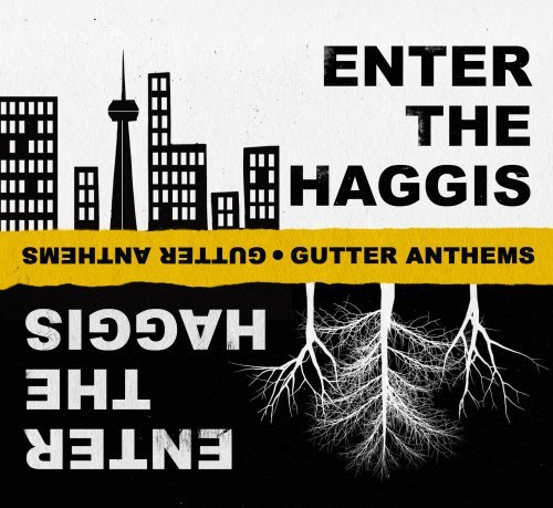 Enter The Haggis Gutter Anthems