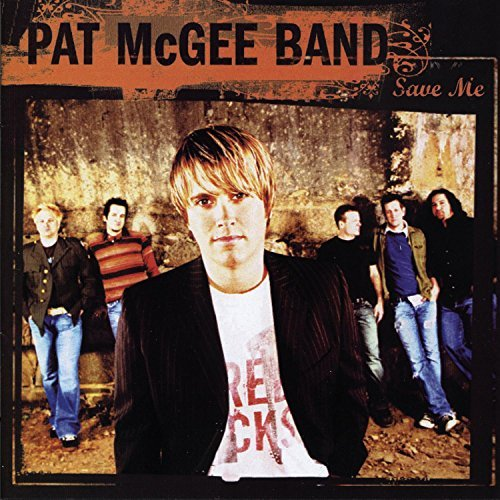 Pat Band Mcgee Save Me