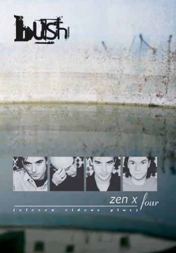 Bush Zen X Four 2 DVD