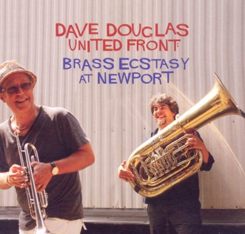 Dave & United Front Douglas Brass Ecstacy At Newport