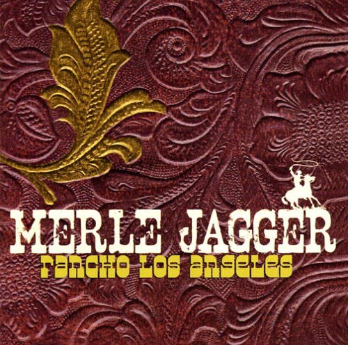 Merle Jagger Rancho Los Angeles
