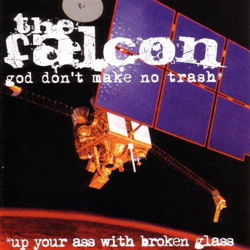 Falcon God Don't Make No Trash Up You
