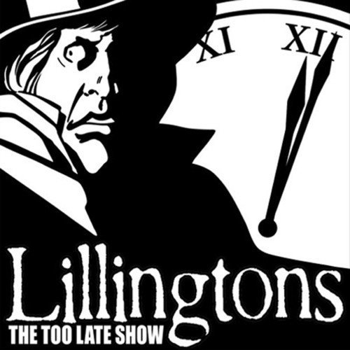 Lillingtons Too Late Show