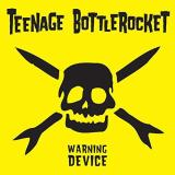 Teenage Bottlerocket Warning Device Black Vinyl