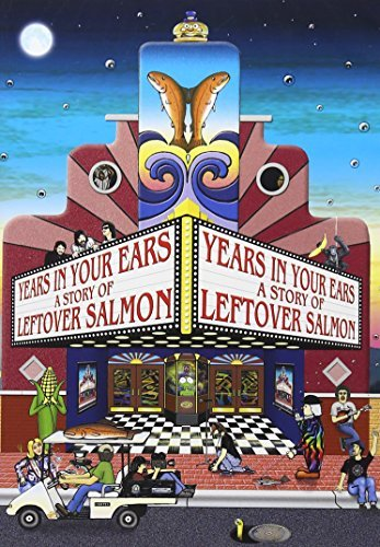 Leftover Salmon Years In Your Ears A Story Of Nr