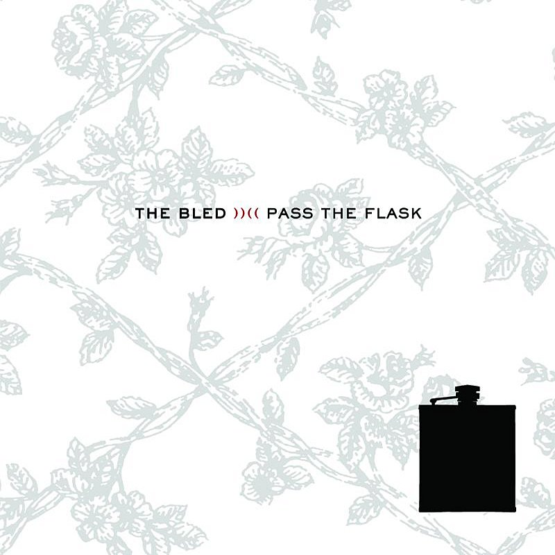 Bled Pass The Flask