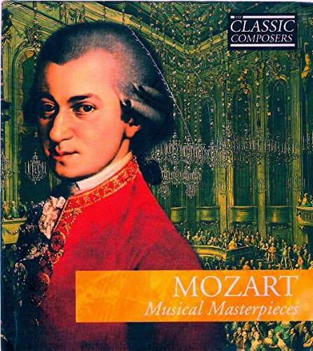 W.A. Mozart Musical Masterpieces