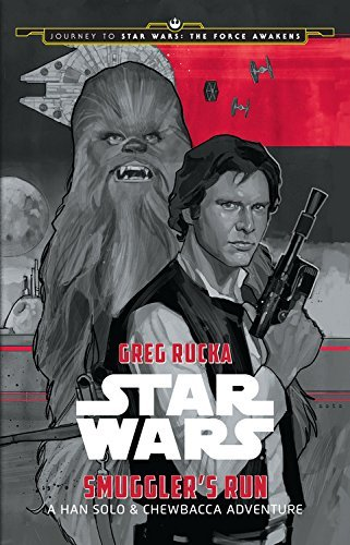 Disney Book Group Journey To Star Wars The Force Awakens Smuggler's Run A Han Solo Adve