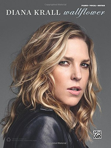 Diana Krall Diana Krall Wallflower Piano Vocal Guitar