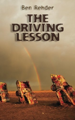 Ben Rehder The Driving Lesson