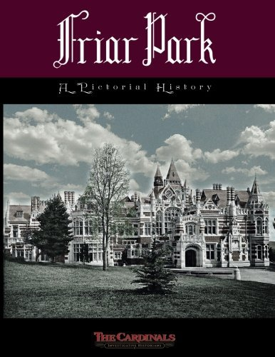 The Cardinals Friar Park A Pictorial History