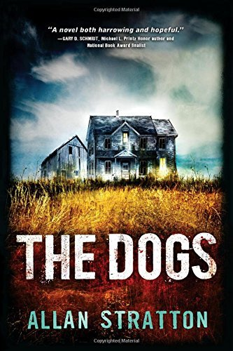 Allan Stratton The Dogs A Terrifying Psychological Thriller