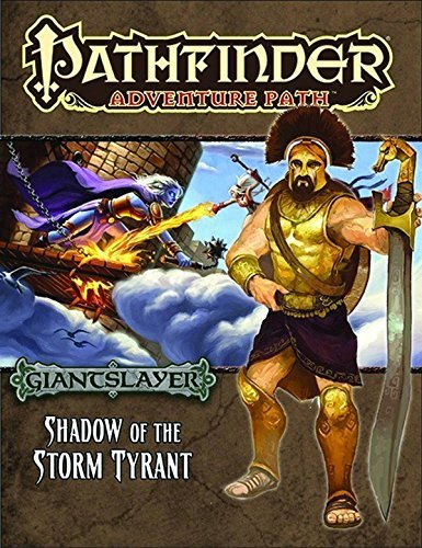 Tito Leati Pathfinder Adventure Path Giantslayer Part 6 Shadow Of The Storm Tyrant