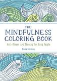 Emma Farrarons The Mindfulness Coloring Book Anti Stress Art Therapy For Busy People