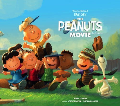 Jerry Schmitz The Art And Making Of The Peanuts Movie