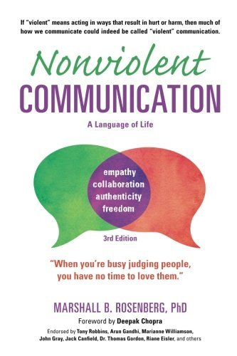 Marshall B. Rosenberg Nonviolent Communication A Language Of Life 3rd Edition Life Changing To 0003 Edition;