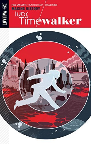 Fred Van Lente Ivar Timewalker Volume 1 Making History