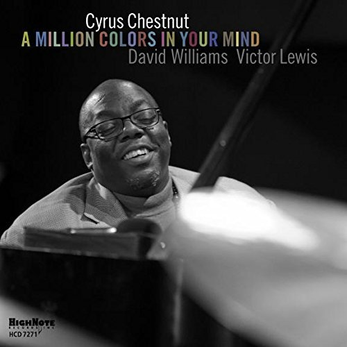 Cyrus Chestnut Million Colors In Your Mind