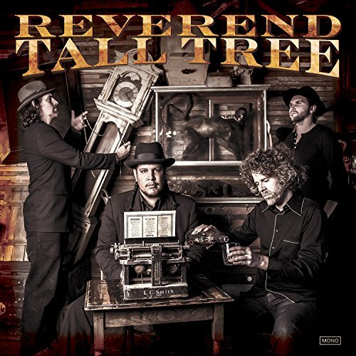 Reverend Tall Tree Reverend Tall Tree