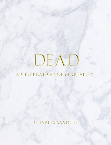 Charles Saatchi Dead A Celebration Of Mortality
