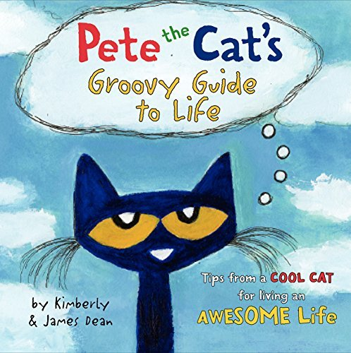James Dean Pete The Cat's Groovy Guide To Life