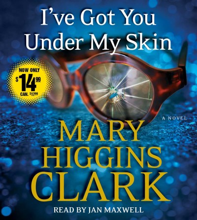 Mary Higgins Clark I've Got You Under My Skin