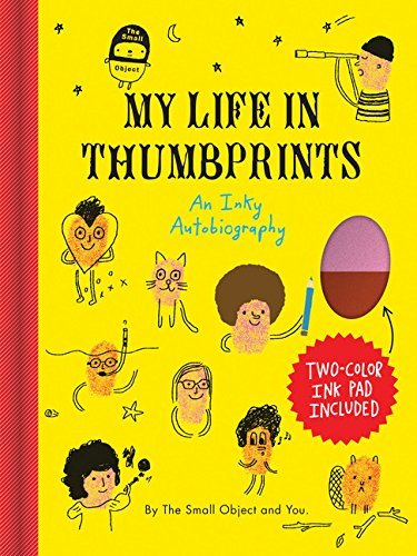Sarah Neuburger The Small Object My Life In Thumbprints An Inky Autobiography
